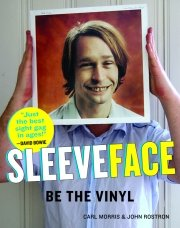 Sleeveface book compiled by Carl Morris and John Rostron. Published by Artisan Workman.